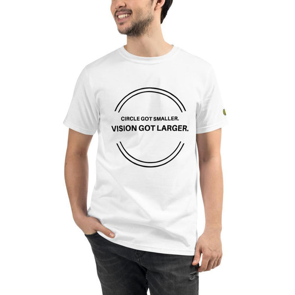 Circle Got Smaller Vision Got Larger - Mens W 100% Organic T-Shirt yosicollective.myshopify.com