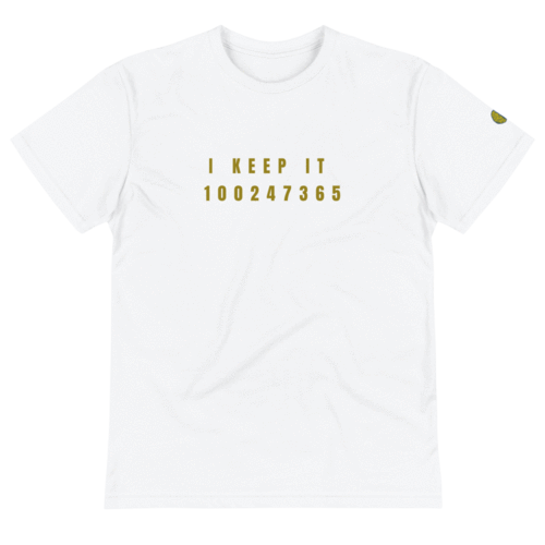 "I KEEP IT 100 247 365 ""Gold Code"" - Men W Sustainable T-Shirt yosicollective.myshopify.com"