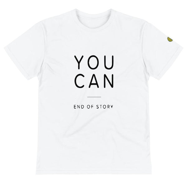 YOU CAN, end of story - Womens W Sustainable T-Shirt yosicollective.myshopify.com