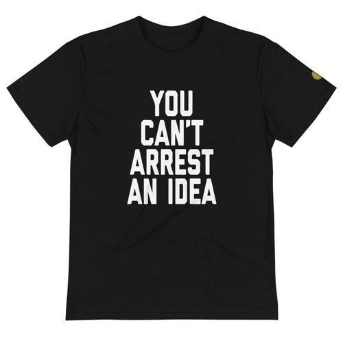 YOU CANT ARREST AN IDEA - Mens B Sustainable T-Shirt yosicollective.myshopify.com
