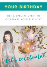 Load image into Gallery viewer, Sign up for birthday offers!