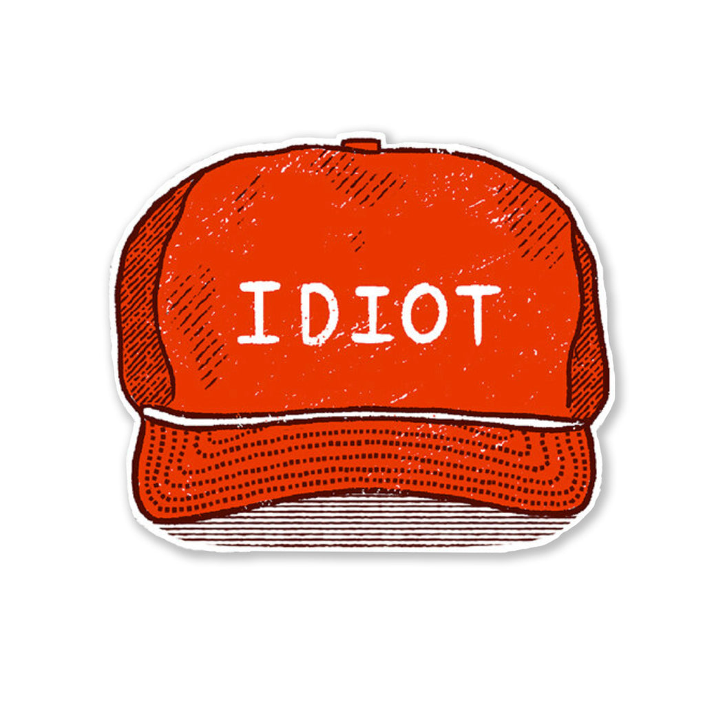 Idiot Sticker