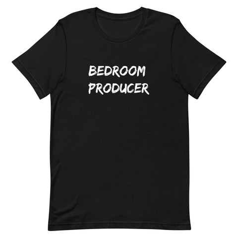 Bedroom Producer Unisex T-Shirt
