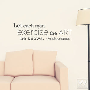 Adhesive Wall Quote for Living Room or Bedroom Wall Art - Aristophanes Quote Vinyl Wall Decals - Wallternatives