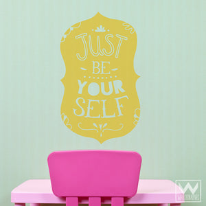 Just Be Yourself Inspirational Quote Wall Decals - Wallternatives