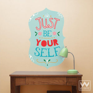 Be Yourself Quote Saying for Dorm Decor - Wall Decals from Wallternatives