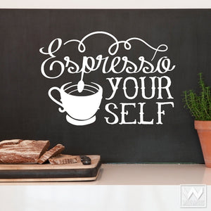Coffee Kitchen Wall Decor - Espresso Your Self Quote Vinyl Wall Decals - Wallternatives