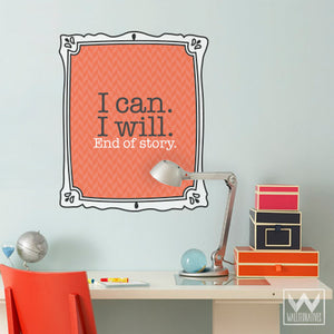 Inspirational Wall Quote Sticker - Removable Wall Decals - Wallternatives