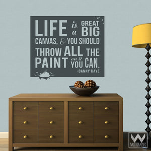 Adhesive Wall Quotes - Life is a Canvas Vinyl Wall Decals - Wallternatives