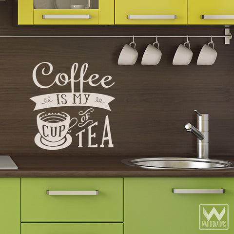 Coffee Quotes Kitchen Wall Art   My Cup Of Tea Vinyl Wall Decals    Wallternatives