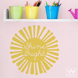 Inspirational Shine Bright Sun Quote Vinyl Wall Decals - Wallternatives