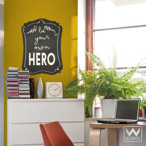Inspirational Be Your Own Hero Removable Wall Decals - Wallternatives