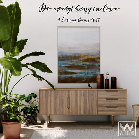 Bible Verse Do Everything In Love Wall Saying Decals For Decorating    Wallternatives
