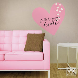 Inspirational Follow Your Heart Quote Removable Wall Decals - Wallternatives