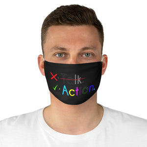 Action over Talking Fabric Face Mask