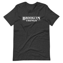 Load image into Gallery viewer, Brooklyn Things T Shirt
