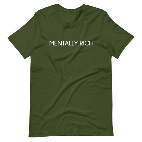 Mentally Rich Custom Graphic T-Shirt