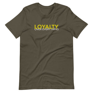 Loyalty Over Everything (Gold) Custom Graphic T-Shirt