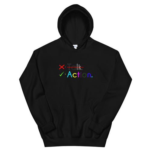 Talk Less Show Action Hoodie