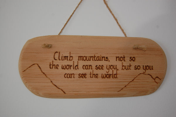 Climb Mountains String Hanging