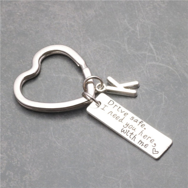 Letter A-Z Key Chain Drive Safe I Need You Here With Me Keychain