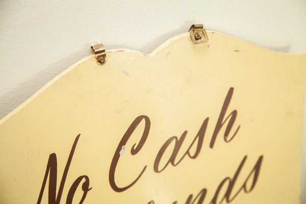 Vintage Handpainted Shop Sign No Cash Refunds - Old New House