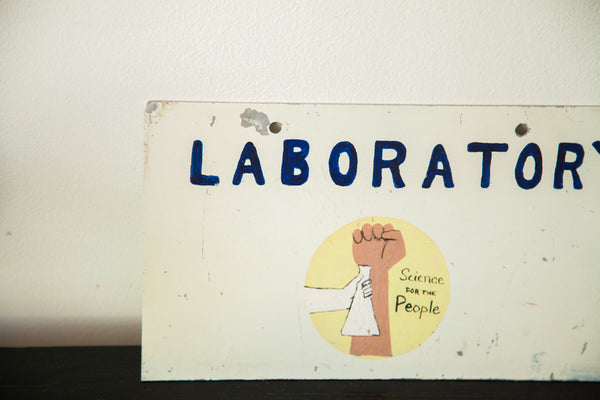 Rare Science For The People 1970's Laboratory Science Sign - Old New House