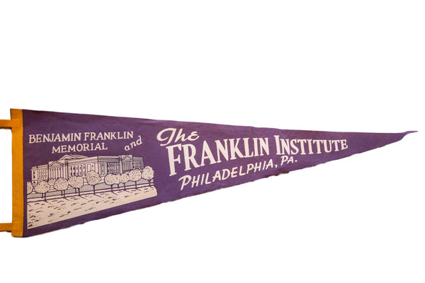 Vintage The Franklin Institute Philadelphia PA Felt Flag Pennant
