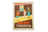 Vintage 1930s Bank Tomorrow School Poster