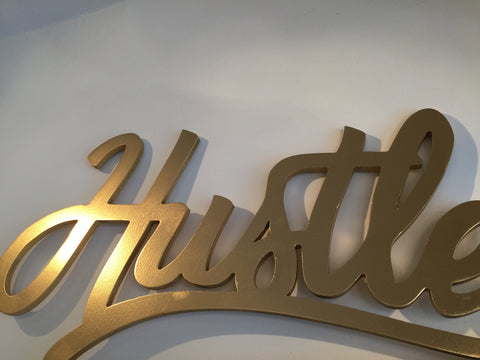 Hustle Sign Gold