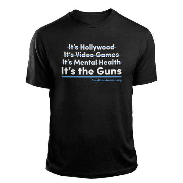 """It's The Guns"" T-Shirt"