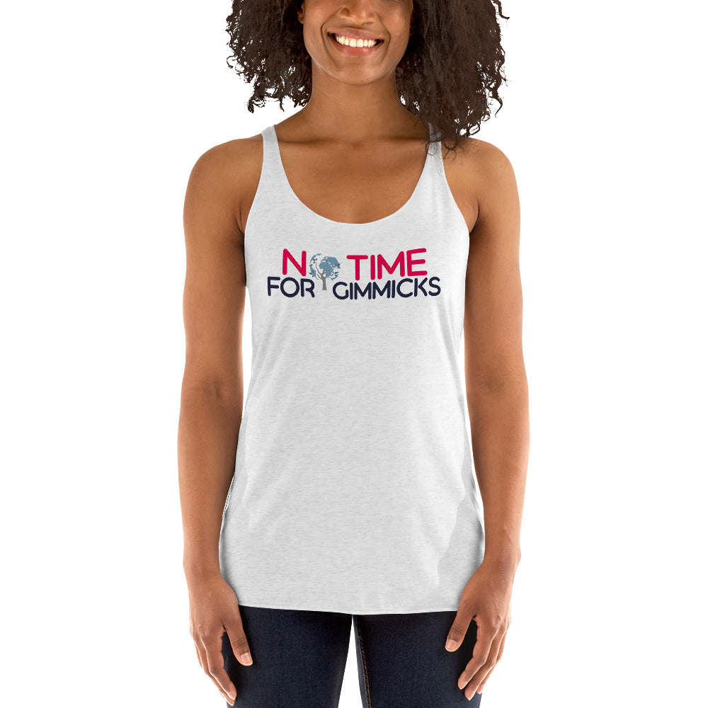 No Time For Gimmicks Women's Racerback Tank Light Version
