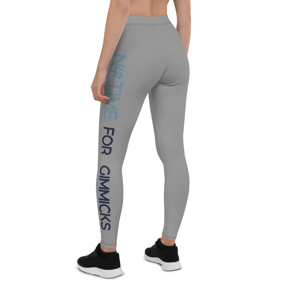 No Time For Gimmicks Gray Leggings
