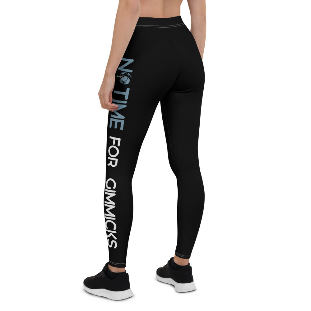 No Time For Gimmicks Black Leggings