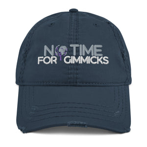 No Time For Gimmicks Distressed Hat Dark Version