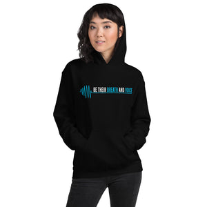 Be Their Breath And Voice Unisex Hoodie