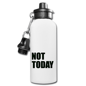 Not Today Water Bottle - white
