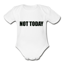Load image into Gallery viewer, Organic Short Sleeve Baby Bodysuit, Not Today - white