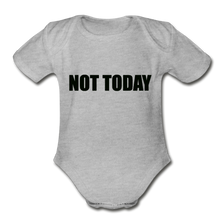 Load image into Gallery viewer, Organic Short Sleeve Baby Bodysuit, Not Today - heather gray