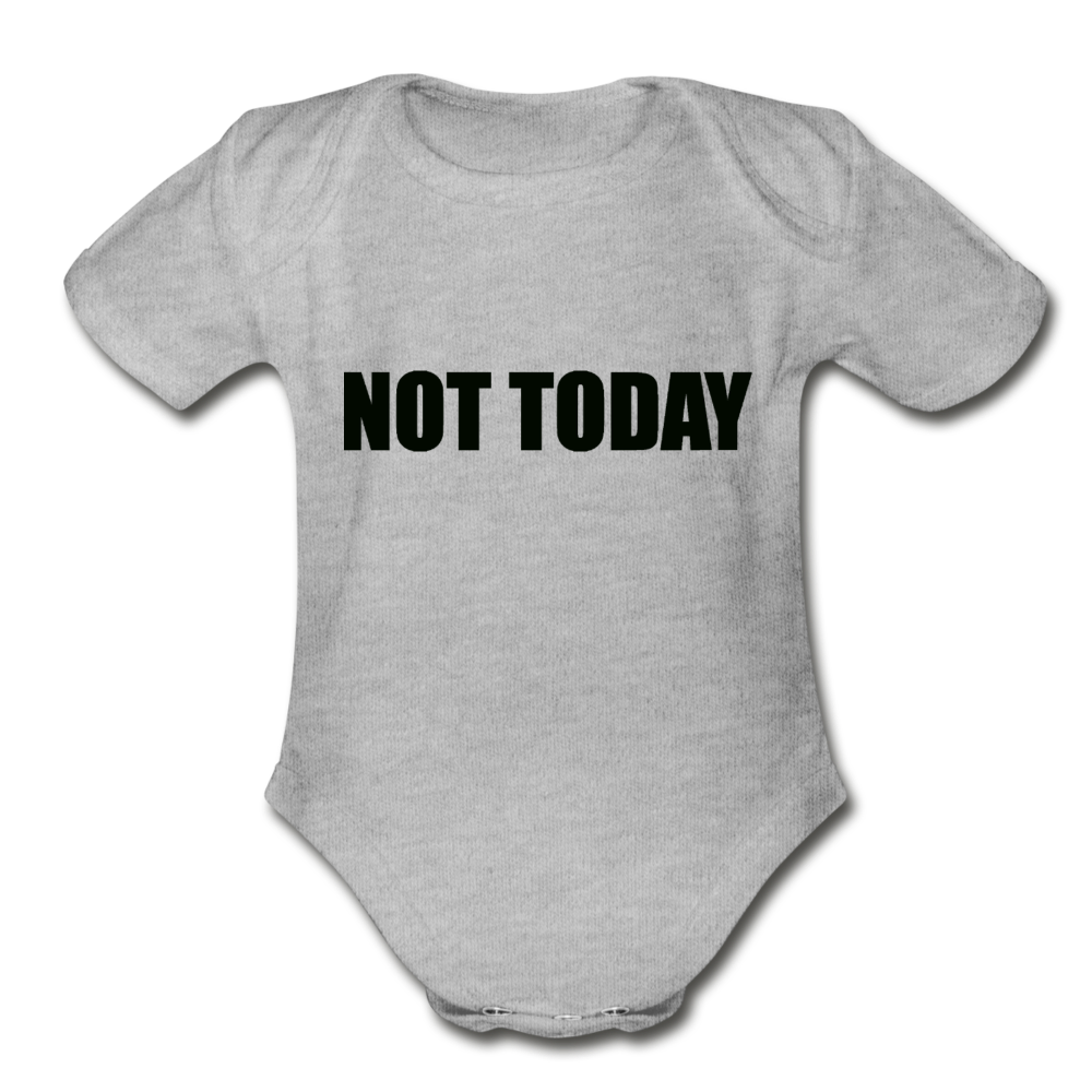 Organic Short Sleeve Baby Bodysuit, Not Today - heather gray