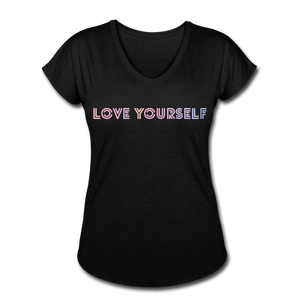 Women's Tri-Blend V-Neck T-Shirt, Love Yourself - black