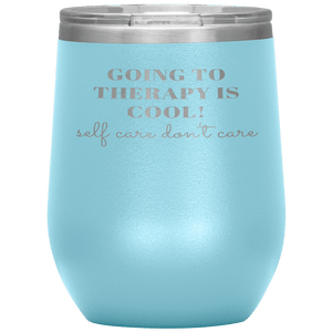 Going to Therapy is Cool Wine Tumbler - Coach Rock