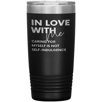 In Love with Me 20 Oz Tumbler - Coach Rock