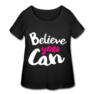 Believe You Can Women's Sassy & Classy T-Shirt (Plus Size) - Coach Rock