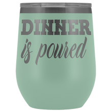Load image into Gallery viewer, Dinner is Poured Wine Tumbler with Lid - Coach Rock