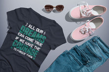 Load image into Gallery viewer, All Our Dreams Can Come True Adult T-Shirt - Coach Rock