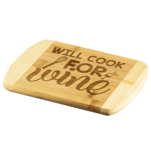 Load image into Gallery viewer, Will Cook for Wine Bamboo Cutting Board - Coach Rock