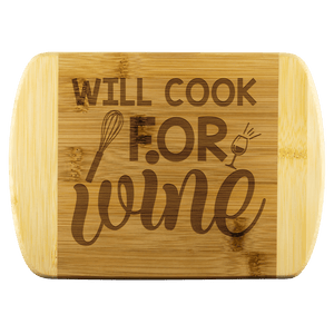 Will Cook for Wine Bamboo Cutting Board - Coach Rock