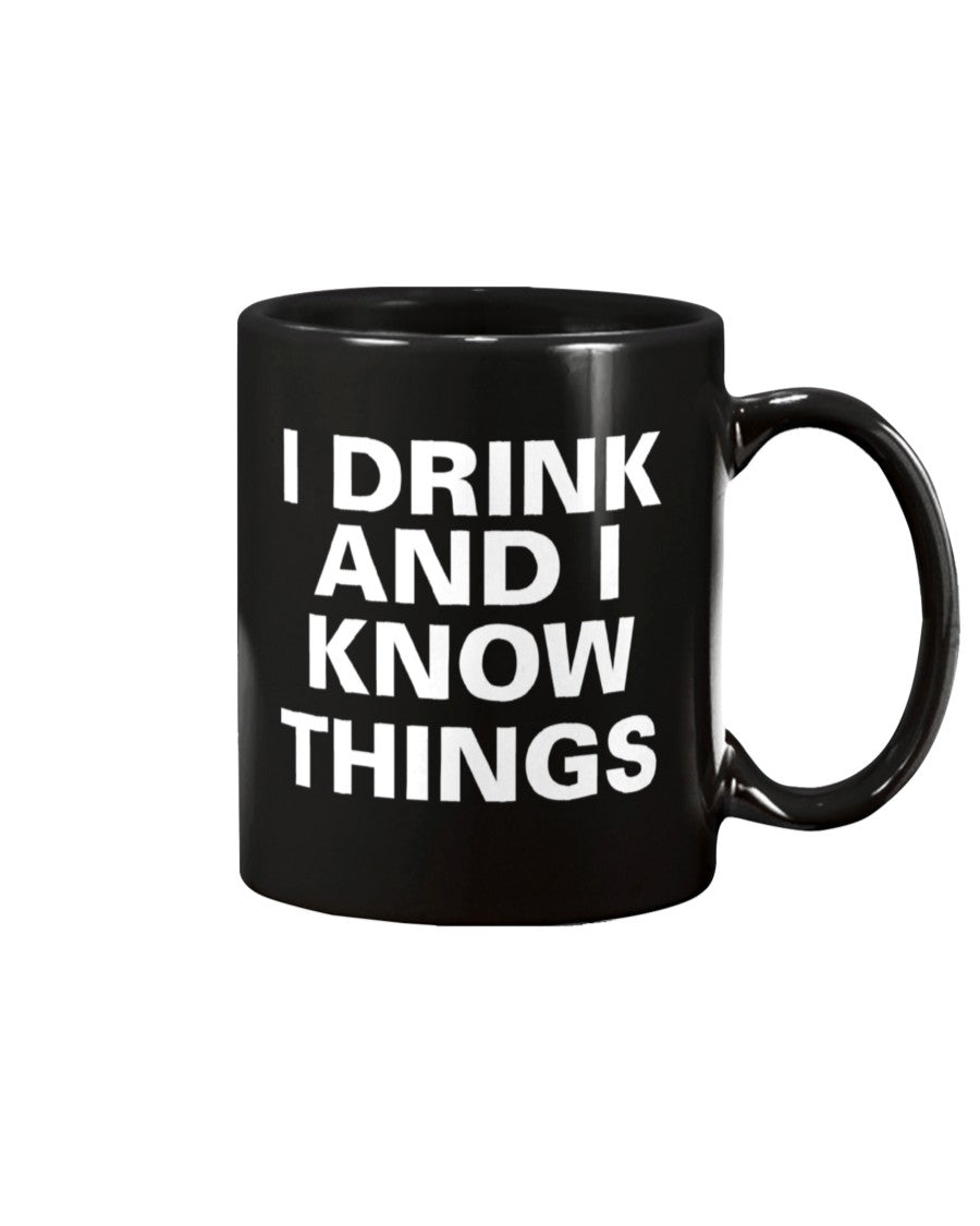 I Drink & I Know Things 15oz Coffee Mug - Coach Rock