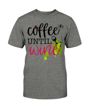 Load image into Gallery viewer, Coffee Until Wine Ladies T-Shirt - Coach Rock